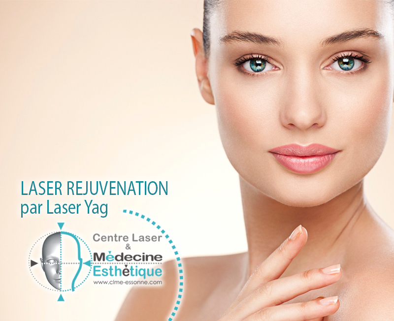 LASER REJUVENATION par Laser Yag » Centre Épilation Laser et Médecine Esthétique - Essonne